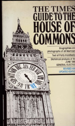 """""""Times"""" Guide to the House of Commons: June, 1983 by"""