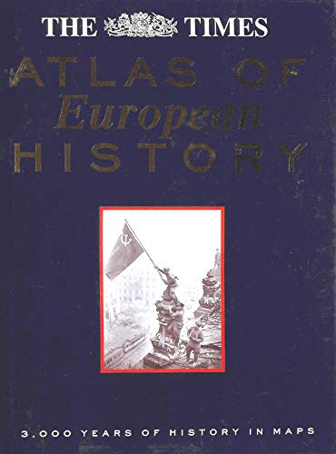 """Times"" Atlas of European History by Thomas Cussans"