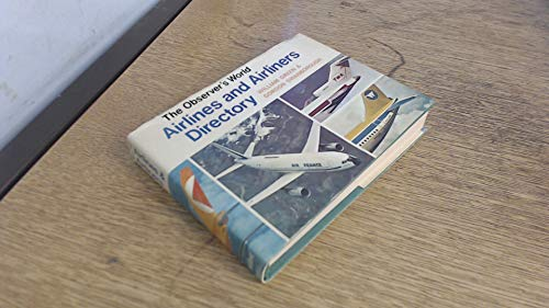 Observer's World Airlines and Airliners Directory by William Green
