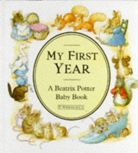 My First Year: A Beatrix Potter Baby Book by Beatrix Potter