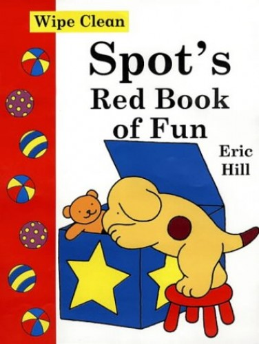 Spot's Red Book of Fun by Eric Hill