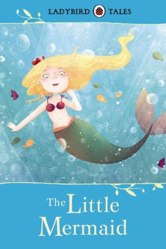 Ladybird Tales: The Little Mermaid by