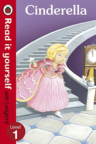 Cinderella - Read it Yourself with Ladybird: Level 1 by