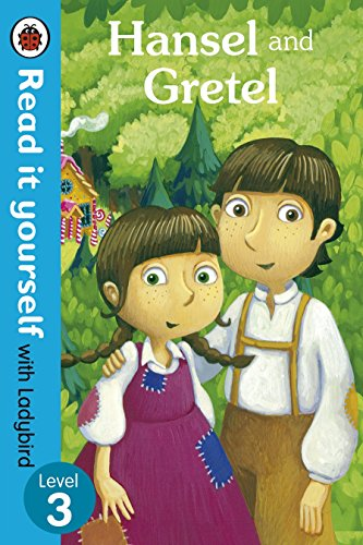Hansel and Gretel - Read it Yourself with Ladybird: Level 3 by