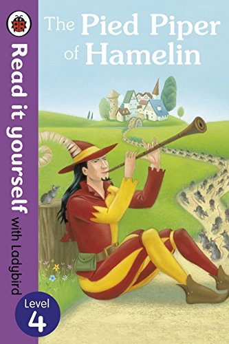 The Pied Piper of Hamelin - Read it Yourself with Ladybird: Level 4 by