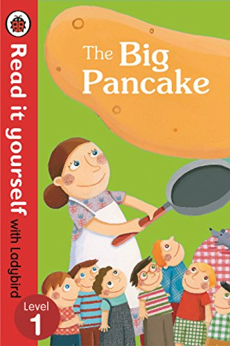 The Big Pancake: Read it Yourself with Ladybird: Level 1 by