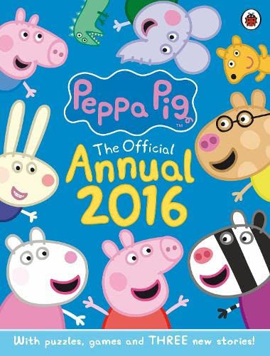 Peppa Pig Official Annual 2016 by