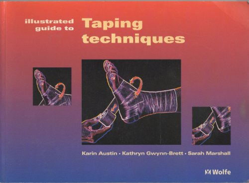 Illustrated Guide To Taping Techniques by Karin Austin