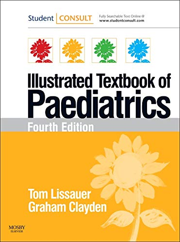 Illustrated Textbook of Paediatrics: WITH Studentconsult Online Access by Tom Lissauer