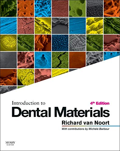 Introduction to Dental Materials by Richard van Noort
