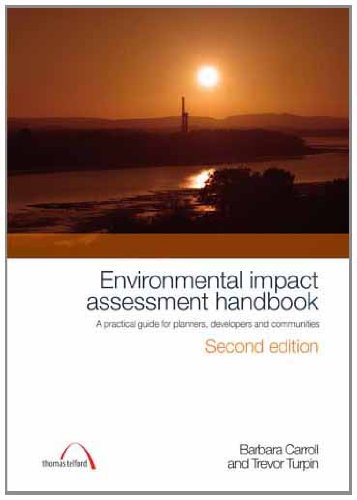 Environmental Impact Assessment Handbook: A Practical Guide for Planners, Developers and Communities by Barbara Carroll