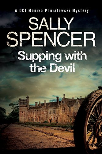 Supping with the Devil: a Monika Paniatowski British Police Procedural by Sally Spencer
