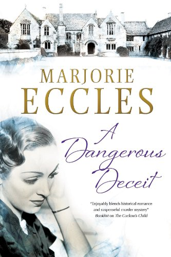 A Dangerous Deceit by Marjorie Eccles