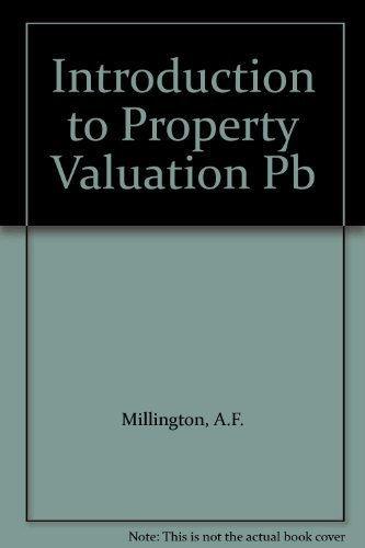 An Introduction to Property Valuation by A.F. Millington