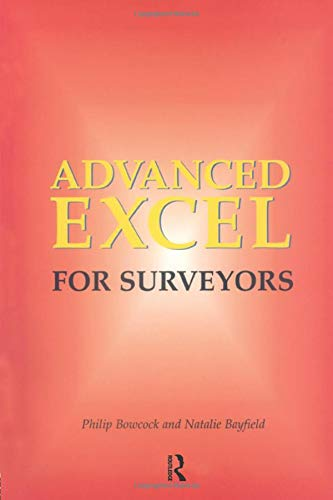 Advanced Excel for Surveyors by Philip Bowcock