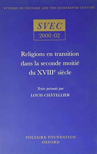 Religions en Transition dans la Seconde Meihe du XVIIIe Siecle by Jonathan Mallinson
