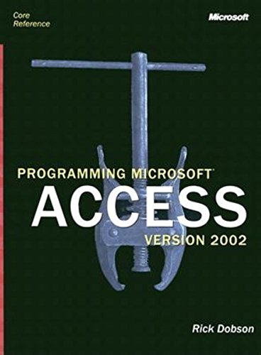 Access 10 Core Reference by Microsoft Press