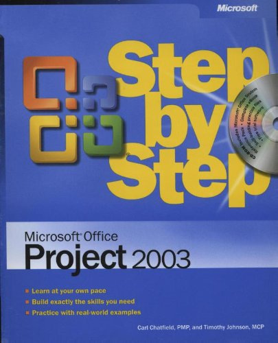 Microsoft Office Project 2003 Step by Step by Carl S. Chatfield