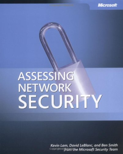 Assessing Network Security: Testing Your Defenses by Kevin Lam
