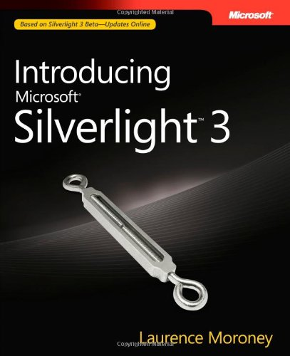 Introducing Microsoft SilverLight 3 by Laurence Moroney