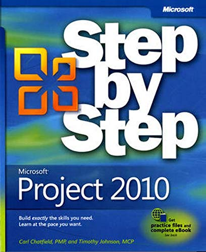 Microsoft Project 2010 Step by Step by Carl Chatfield