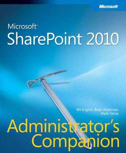 Microsoft SharePoint 2010 Administrator's Companion by Bill English