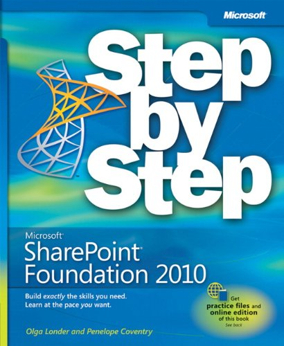 Microsoft Sharepoint Foundation 2010 Step by Step by Olga M. Londer