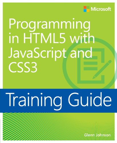 Programming in HTML5 With JavaScript and CSS3: Training Guide by Glenn Johnson