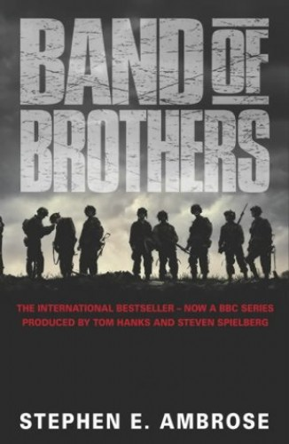 Band of Brothers by Stephen E. Ambrose