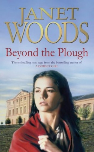Beyond the Plough by Janet Woods