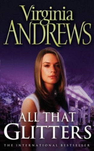 All That Glitters by Virginia Andrews