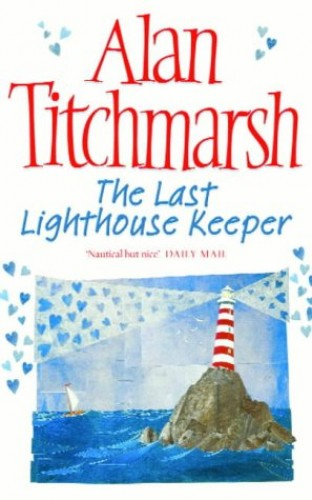The Last Lighthouse Keeper by Alan Titchmarsh