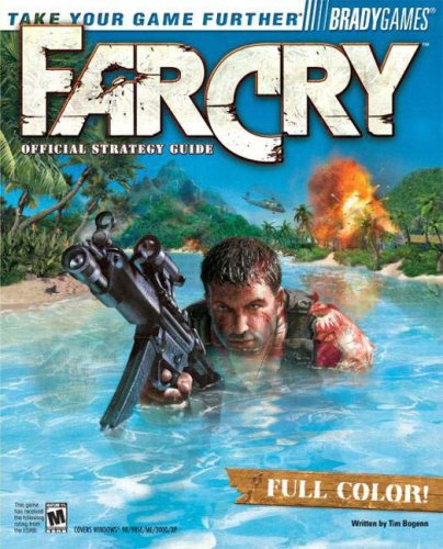 Far Cry Official Strategy Guide by BradyGames