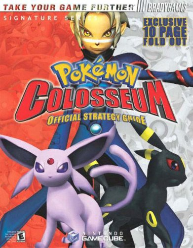 """Pokemon Colosseum"" Official Strategy Guide by Phillip Marcus"