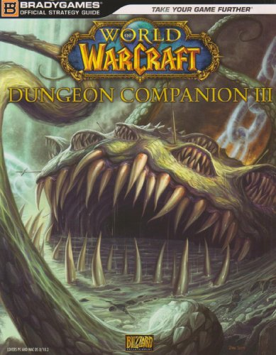 World of Warcraft Dungeon Companion: v. 3 by BradyGames