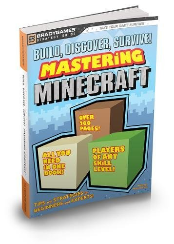 Build, Discover, Survive! Mastering Minecraft Strategy Guide by