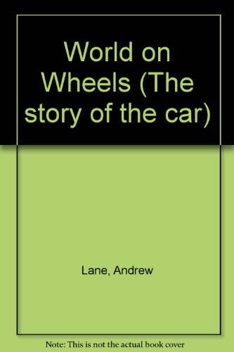 World on Wheels by Andrew Lane
