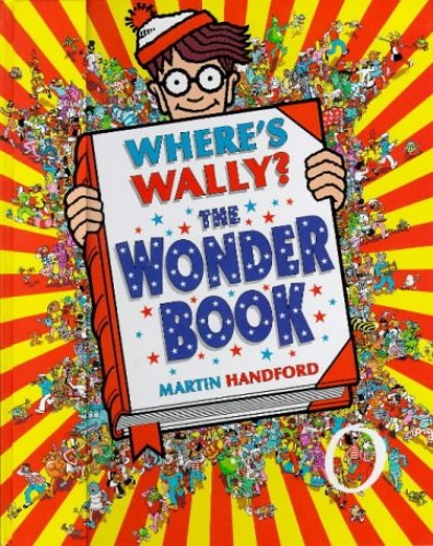 Where's Wally?: The Wonder Book by Martin Handford