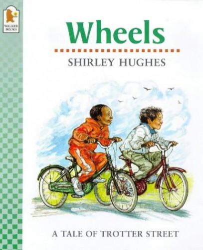 Wheels by Shirley Hughes