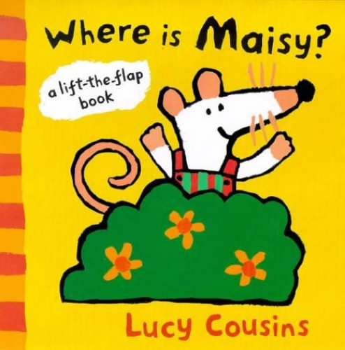 Where is Maisy?: A Lift the Flap Book by Lucy Cousins
