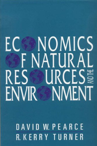 Economics Natural Resources Environment by David W. Pearce