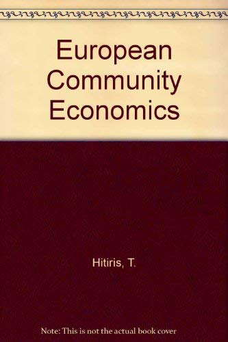 European Community Economics by T. Hitiris