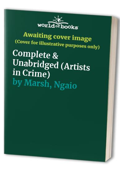 Artists in Crime: Complete & Unabridged by Ngaio Marsh