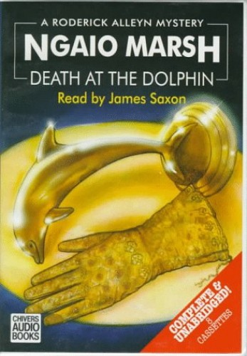 Death at the Dolphin: Complete & Unabridged by Ngaio Marsh