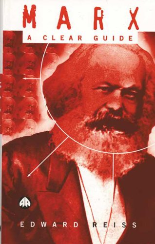Marx: A Clear Guide by Edward Reiss
