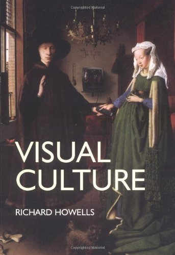 Visual Culture: An Introduction by Richard Howells