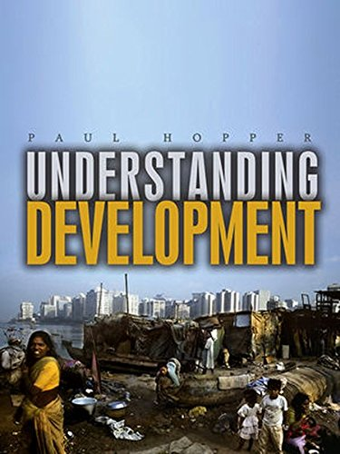 Understanding Development by Paul Hopper