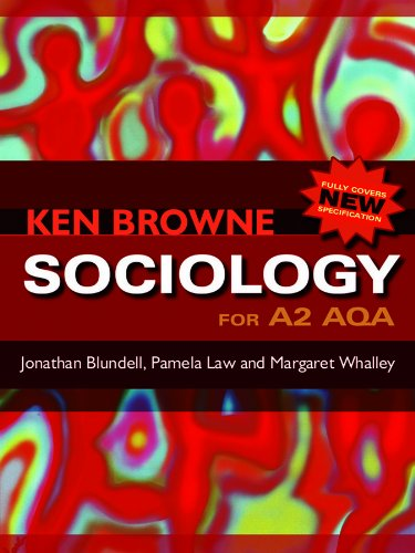 Sociology for A2 AQA by Jonathan Blundell