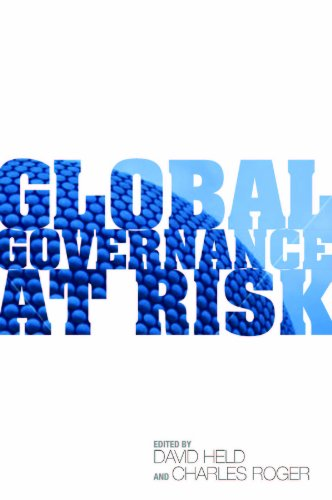 Global Governance at Risk: New Powers and the Restructuring of World Order by David Held