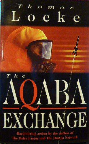 The Aqaba Exchange by Thomas Locke
